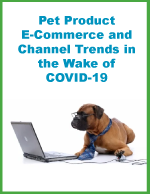 White Paper: Pet Product E-Commerce and Channel Trends in the Wake of COVID-19