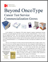 Beyond OncoType: Cancer Test Service Commercialization Grows