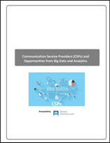 Communication Service Providers (CSPs) and Opportunities from Big Data and Analytics