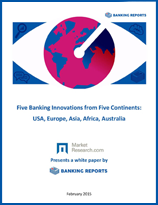 Five Banking Innovations from Five Continents
