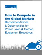 How to Compete in the Global Market: Recommendations & Opportunities for Power Lawn & Garden Equipment Executives