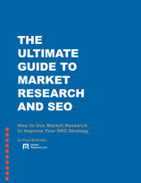 The Ultimate Guide to Market Research and SEO