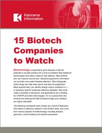 15 Biotech Companies to Watch