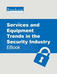 Services and Equipment Trends in the Security Industry